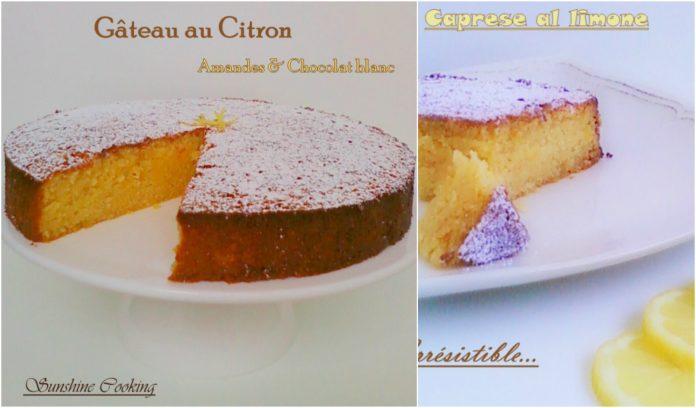 Recette Caprese au Citron Amandes et Chocolat Blanc